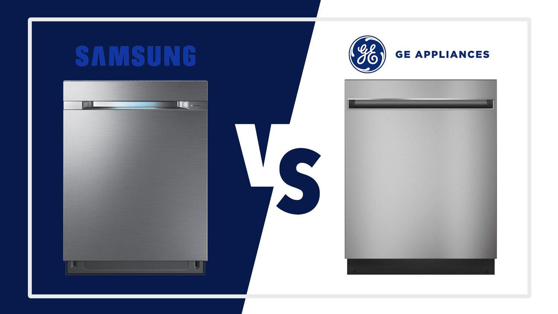 Samsung Vs Ge Dishwashers Best Brands In Style And Technology Ge Dishwasher Samsung Quiet Dishwashers