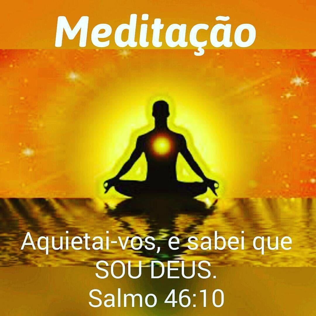 Meditacao Silencio Soudeus Eusou Vocee Meditacao Aquietai