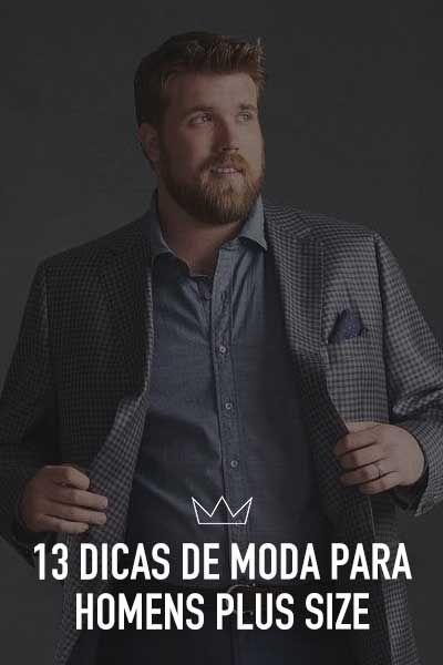 0c40a74e7289b 13 dicas de moda para homens plus size   cabideiro   Pinterest ...