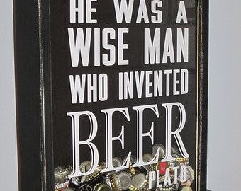 Handmade Beer Cap Collector Shadow Box Plato Quote He Was A Wise