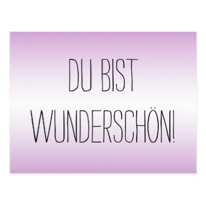 Du Bist Wunderschön Youre Beautiful German Postcard Beautiful