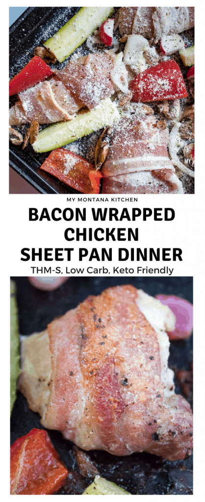 Bacon Wrapped Chicken Sheet Pan Dinner (THM-S, Low Carb)