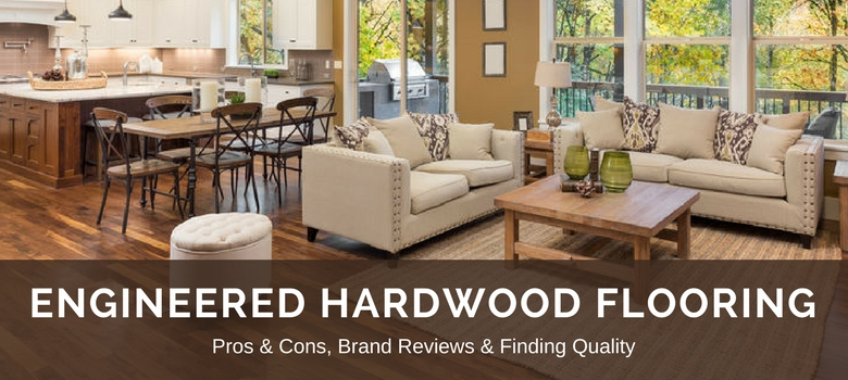 Engineered Hardwood Flooring 2020 Fresh Reviews, Best