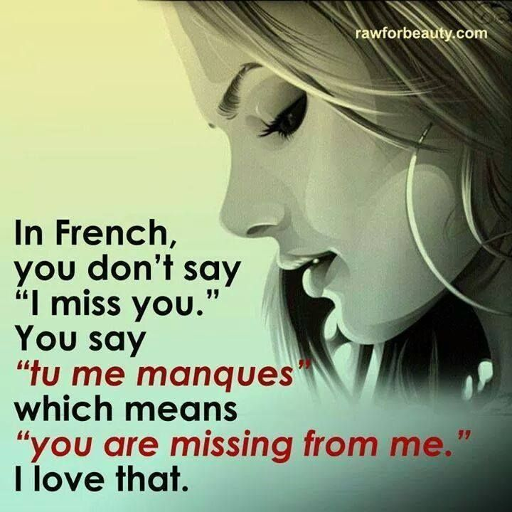 you are missing from me in french