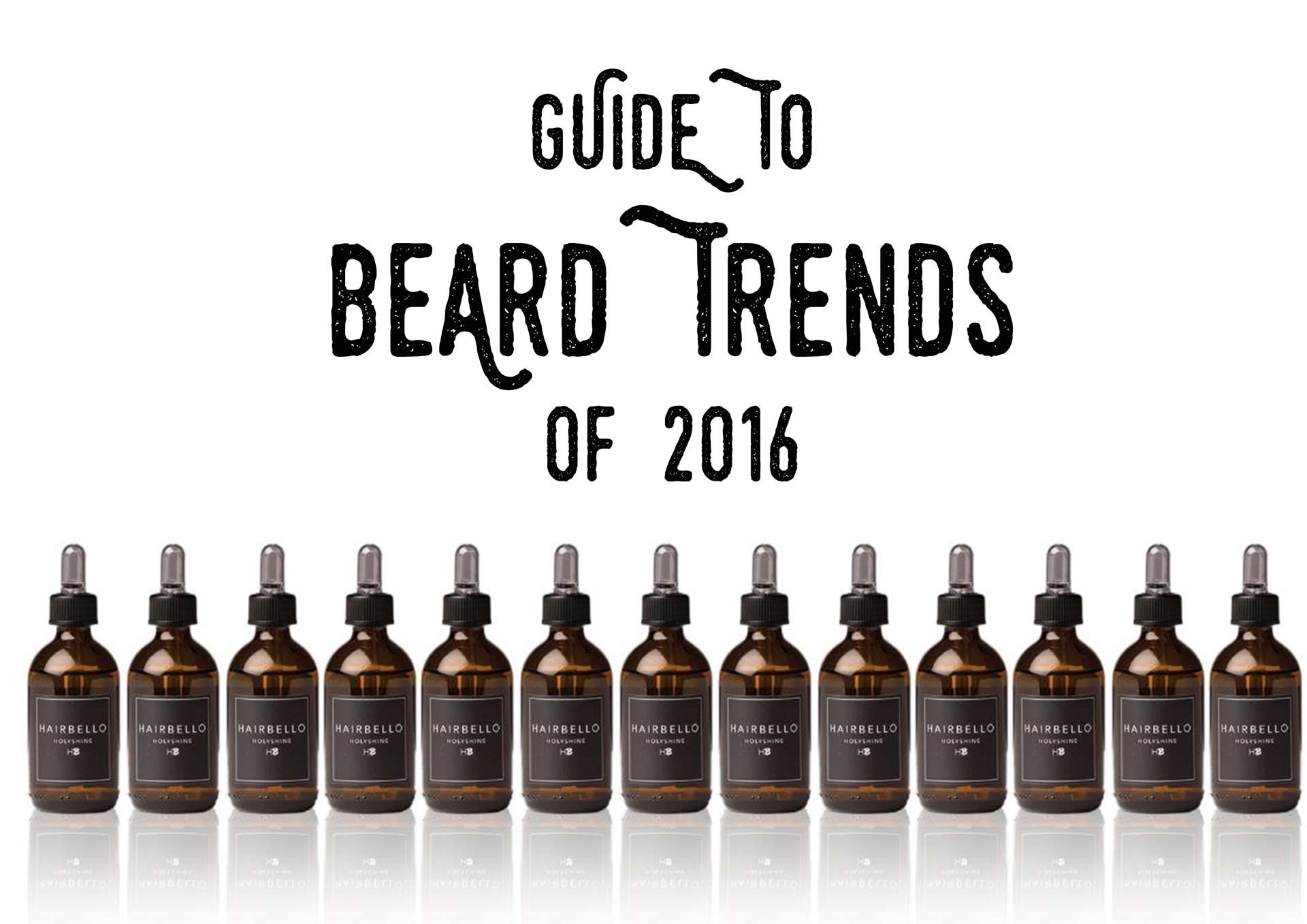 Hairbello | GUIDE TO BEARD TRENDS OF 2016