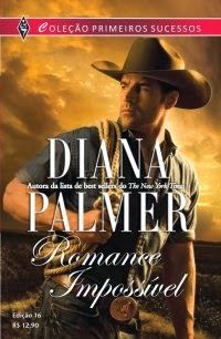 #Resenha: Romance Impossível - Diana Palmer