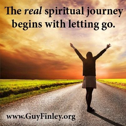 The real spiritual journey begins with letting go... guyfinley.org