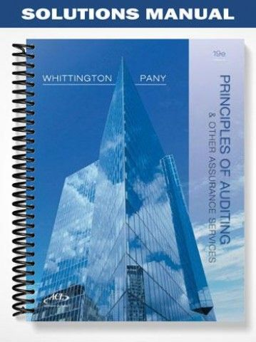 Solutions Manual Principles Of Auditing Other Assurance Services 19th Edition Whittington At Https Fratstock Eu Solutions Manual Prin Solutions Manual Audit