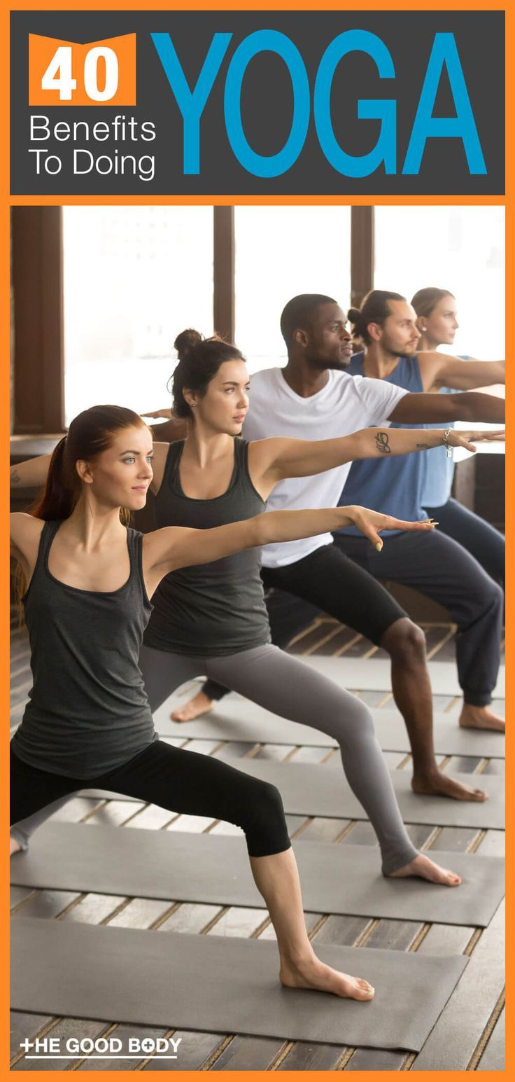 40 Yoga Benefits: The (Unmatchable) Workout For Mind, Body And Soul.  Yoga has so many benefits, som...