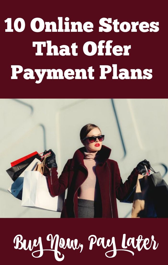 10 Online Stores That Offer Payment Plans Payment Plan How To