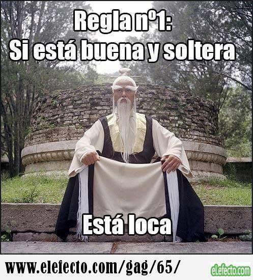 Foto Chistosa Regla Numero Uno Si Esta Buena Y Soltera Esta Loca