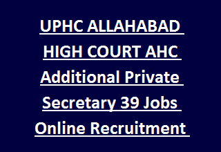 Uphc Allahabad High Court Ahc Additional Private Secretary 23 Jobs