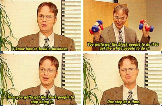 The Office.  Dwight