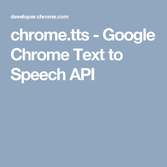 chrome tts - Google Chrome Text to Speech API | Web development