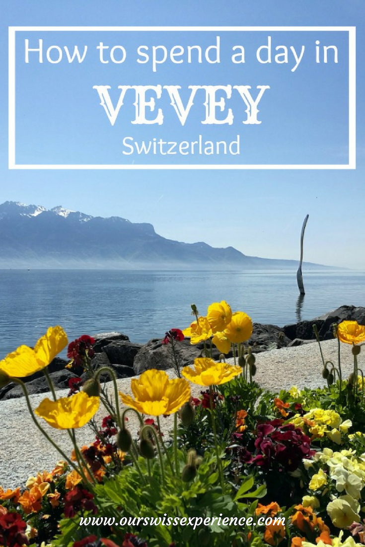 How To Spend A Day In Vevey Vevey Switzerland Travel Switzerland Cities