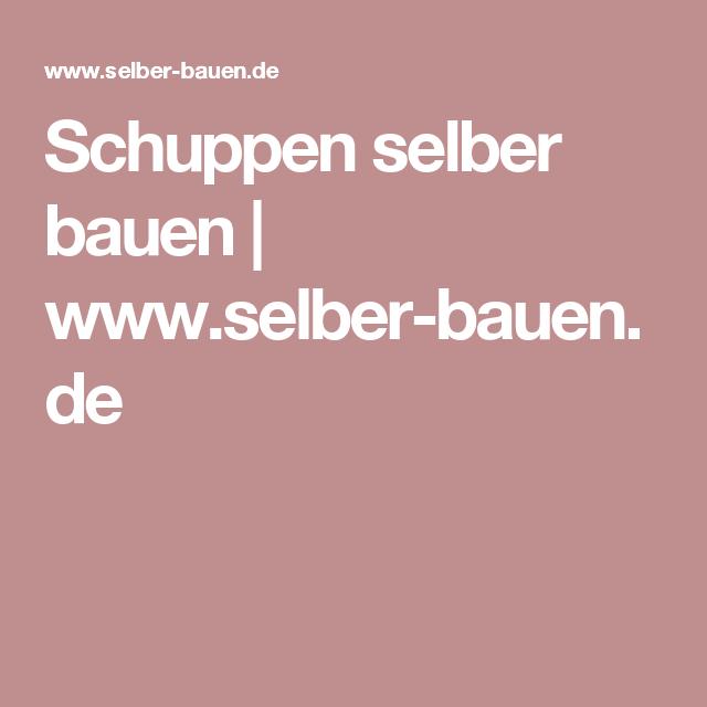 Schuppen selber bauen | www.selber-bauen.de