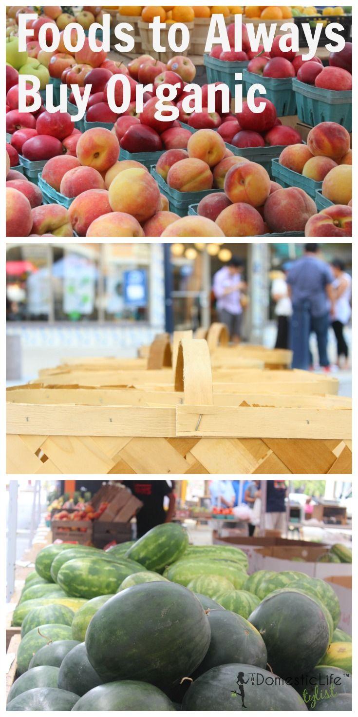 Start Fresh Best Foods to Always Buy Organic Food, Good