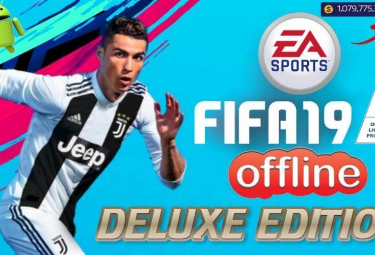 FIFA19 Offline Deluxe Edition Mod Android Download en 2020