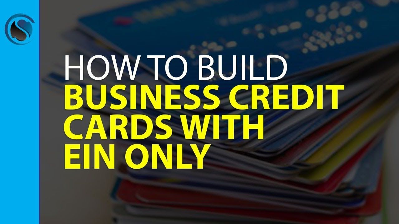 Build Business Credit With Ein Youtube Business Credit Cards Credit Repair Companies Business Building