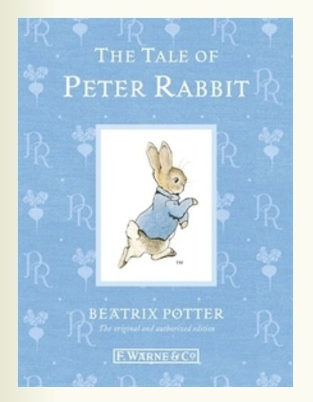 The Tale of Peter Rabbit - published 1903. Mischievous Peter Rabbit disobeys his mother and runs off into Mr McGregor's vegetable garden. But when he comes face to face with Mr Mcgregor himself, a thrilling chase ensues. This was Beatrix Potter's first and most famous book and remains a firm favourite today.