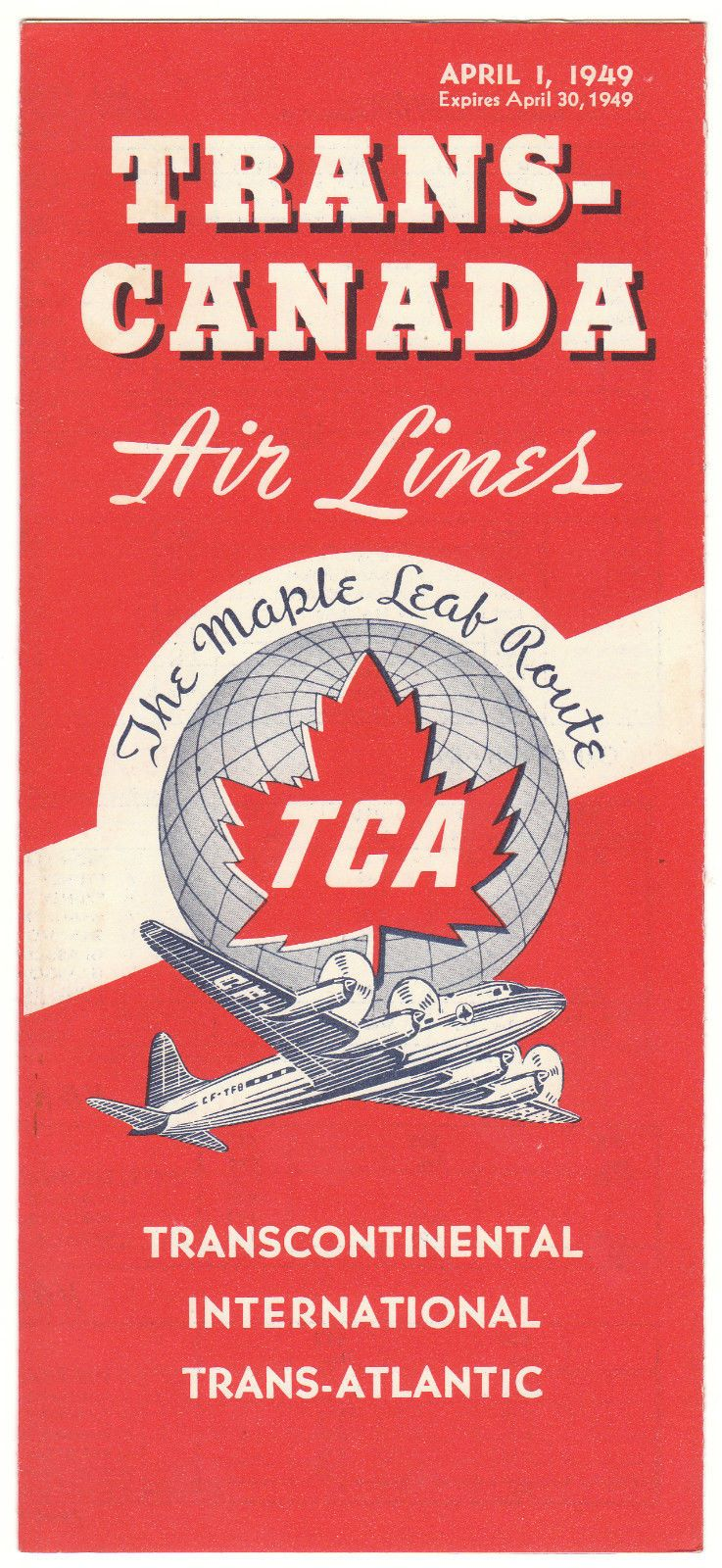 Trans-Canada Airlines (TCA) timetable - April 1, 1949 ...