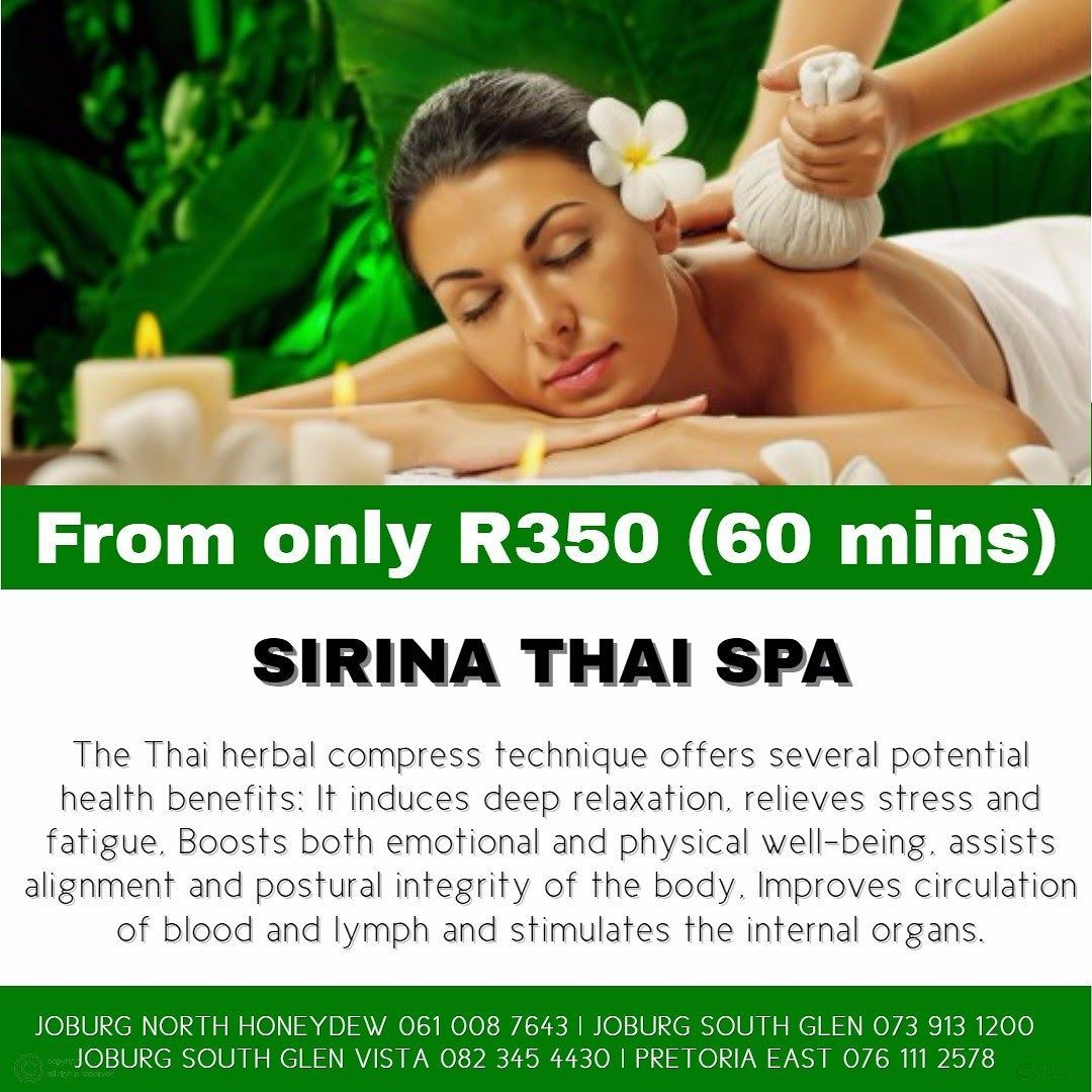 Book a 60 minute Traditional Thai Massage with Herbal Compress From only  R350 #sirinathaispa #