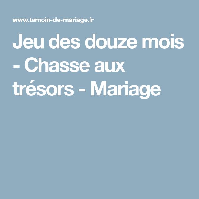 jeu des douze mois chasse aux tr sors mariage mariage en 2019 jeux mariage id e jeux. Black Bedroom Furniture Sets. Home Design Ideas