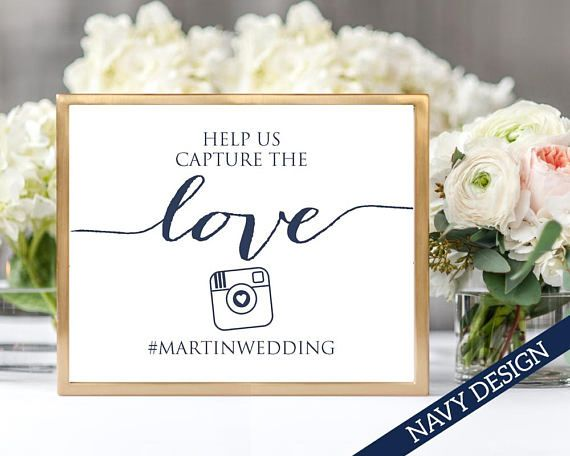 Capture The Love Wedding Hashtag Photos Sign Template Instantly Download Edit And