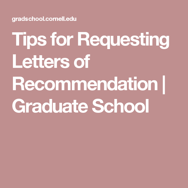 Tips For Requesting Letters Of Recommendation  Graduate School