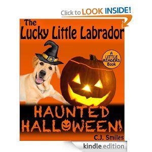 INDIE NEW RELEASE:  The Lucky Little Labrador Haunted Halloween