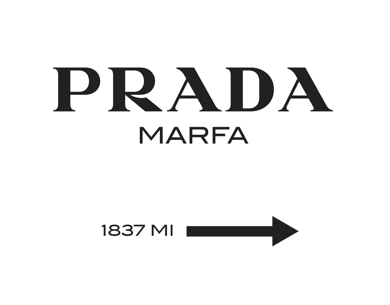 Wall Art Prada Marfa Gossip Girl Prada Marfa Prada Marfa Sign