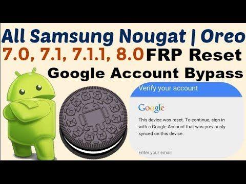 Galaxy S8, S8 Plus Nougat 7 0, 7 1 FRP Bypass | GsmMarhaba