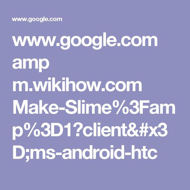 Google amp mhow make slime3famp3d1clientms google amp mhow make slime3famp ccuart Image collections