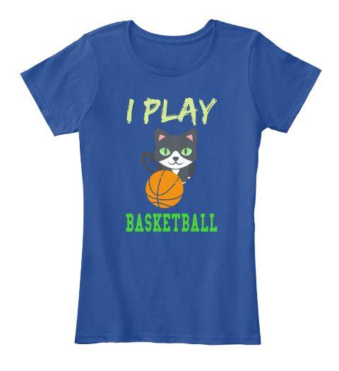 I Play Basketball Deep Royal  Women's T-Shirt Front