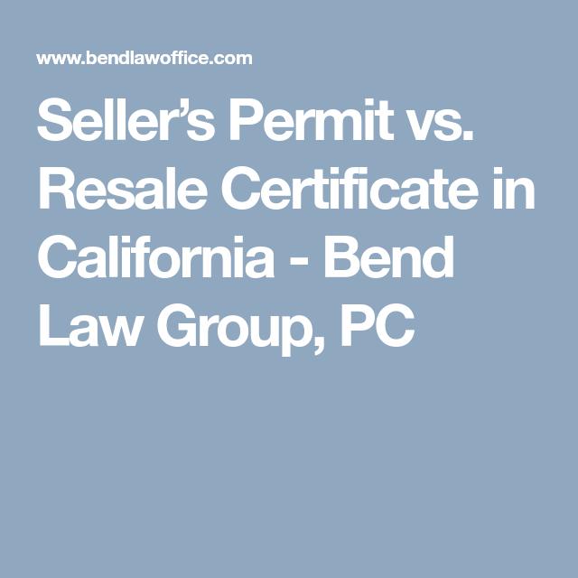 Sellers Permit Vs Resale Certificate