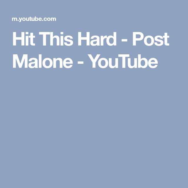 Post Malone Hit This Hard: Hit This Hard - Post Malone - YouTube
