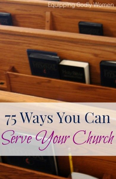 75 Ways You Can Serve Your Church