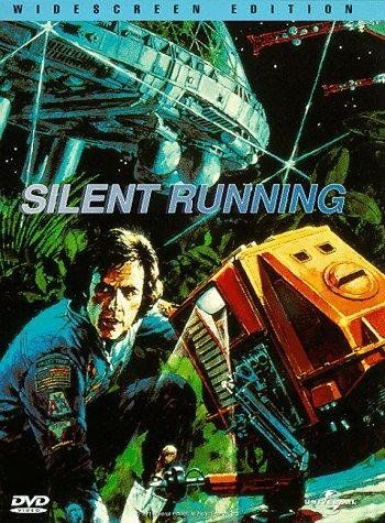 Silent Running In A Future Where All Flora Is Extinct On Earth An Astronaut Is Given Orders To Destroy The Last Of Earth Silent Running Movies To Watch Free Sci