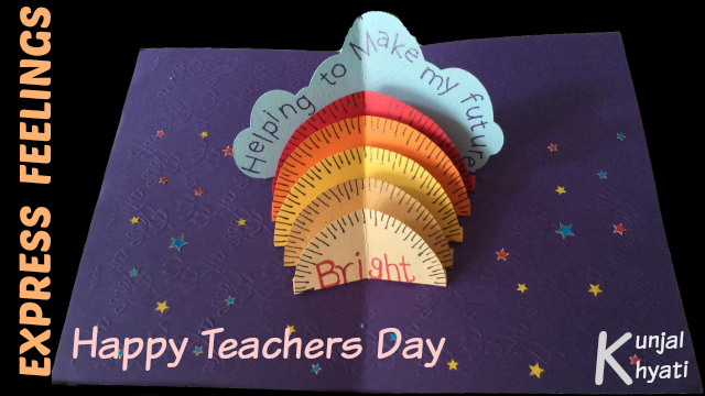 Hi Friends Welcome To Express Feelings How To Make A Pop Up Card For Teachers Day Watch Our V Greeting Cards For Teachers Teachers Day Card Teacher Cards