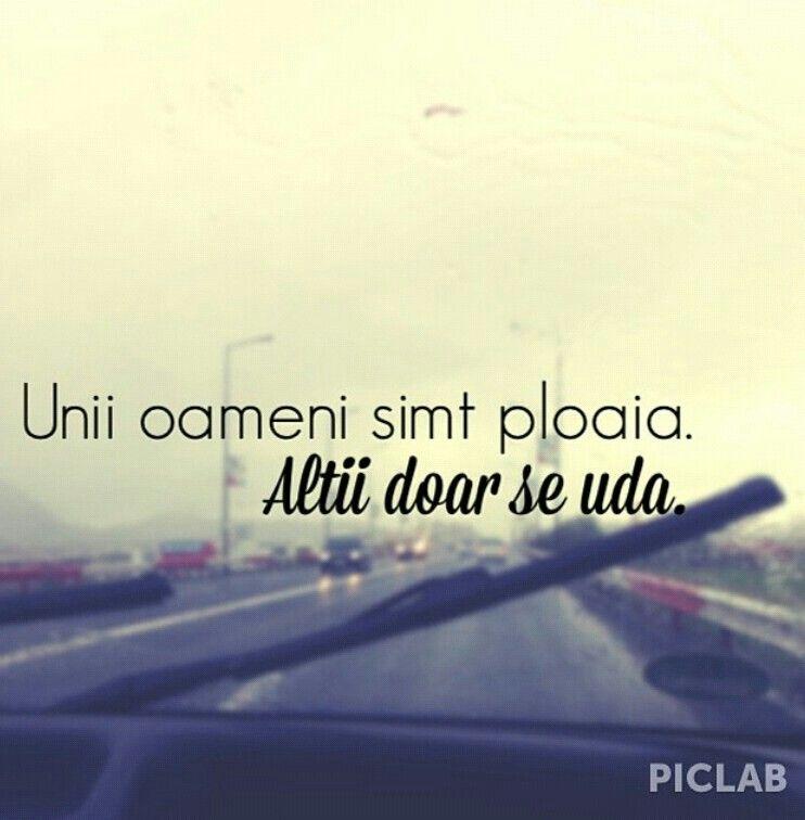 citate despre ploaie Unii oameni simt ploaia . Alti doar se uda .. #romaneste | quotes  citate despre ploaie