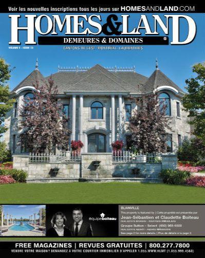-- Volume 5 Issue 13 -- Homes&Land Demeures & Domaines by Jean-Sébastien et Claudette Boiteau