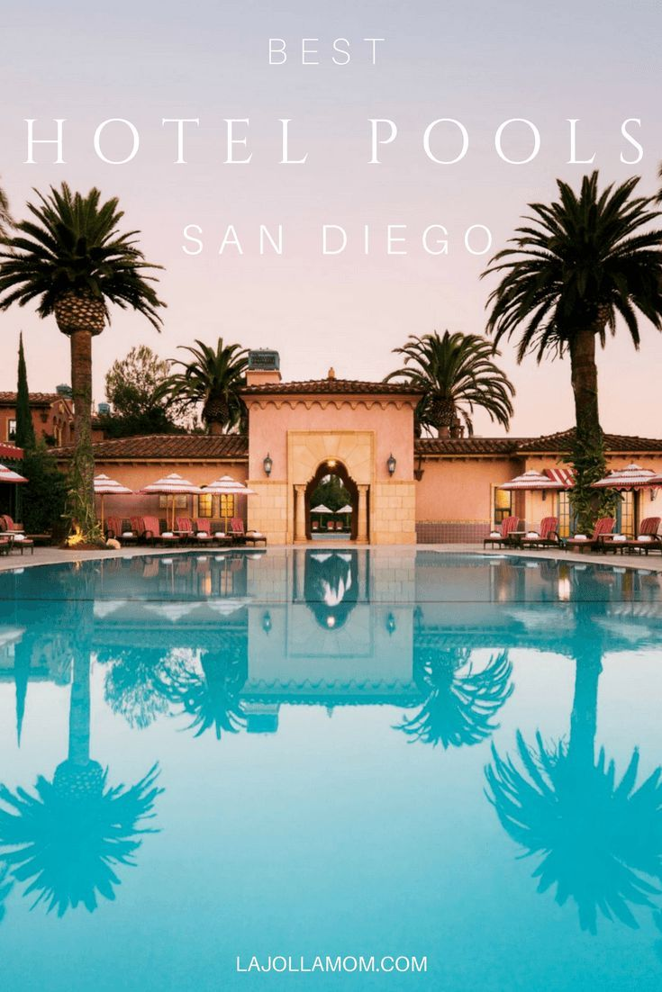 16 Best Hotel Pools in San Diego | Hotel pool, San diego and Water ...