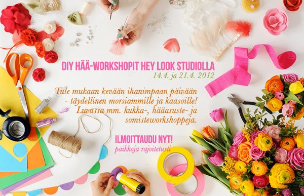 DIY HÄÄ-WORKSHOPIT HEY LOOK STUDIOLLA / DIY WEDDING WORKSHOPS AT THE HEY LOOK STUDIO