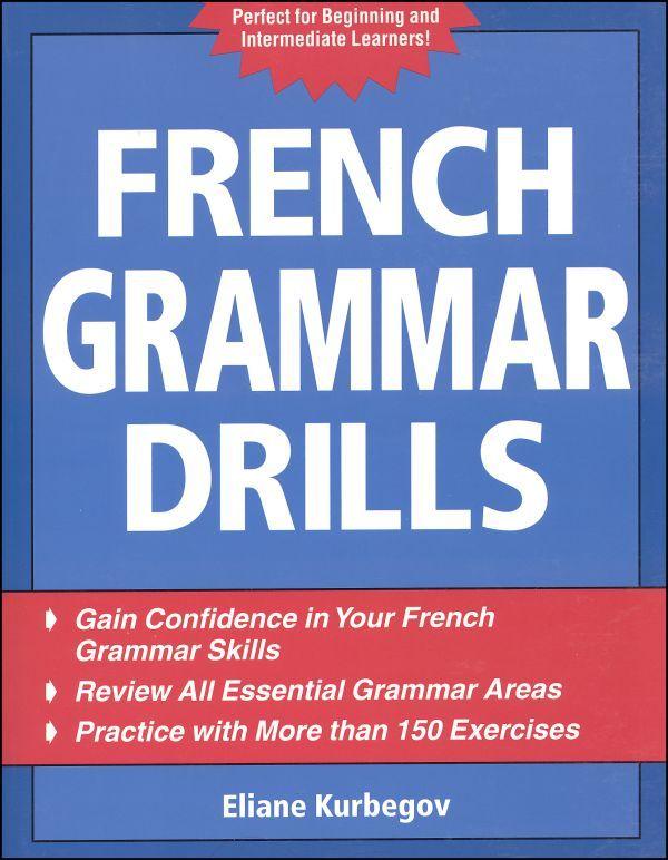 French Grammar Drills 2nd Edition