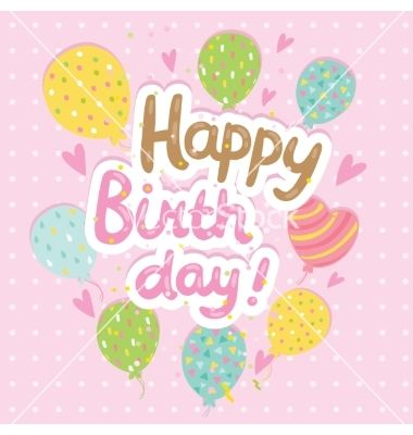 Happy Birthday Card Background With Balloons Vector By Kostolom3000