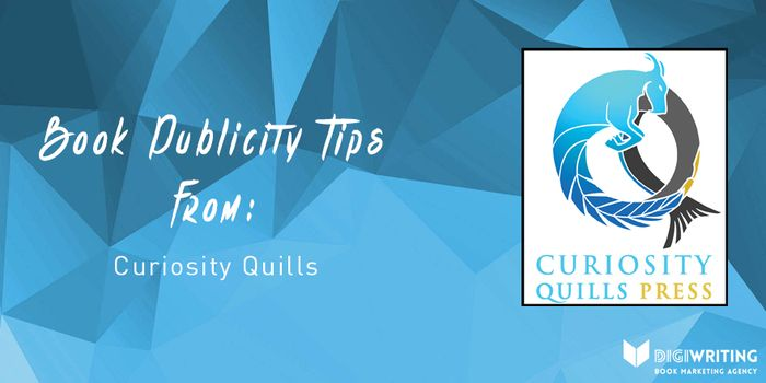 Today, Book Publicity Tips From Curiosity Quills Press!! http://digiwriting.com/marketing-tips/book-publicity-tips-from-curiosity-quills-press/  #bookpublicity #bookmarketingtips #ebookmarketing #ebookpromo #bookpublicitytips