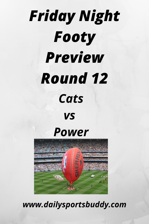 Friday Night Football Cats Vs Power Round 12 In 2020 Friday Night Football Friday Night Geelong Cats