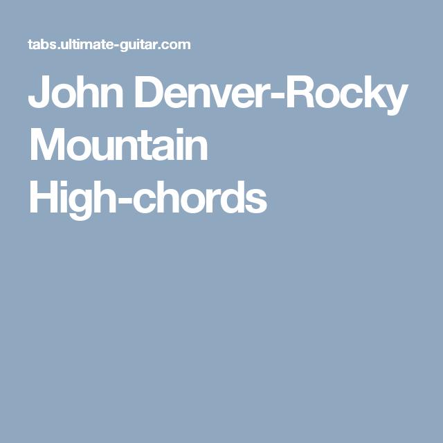 John Denver Rocky Mountain High Chords Guitar And Uke Music