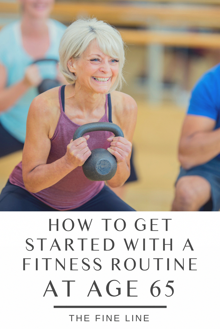 Get Started With A Fitness Routine At 65 In 2020 With Images Workout Routine Health Tips Flexibility Workout