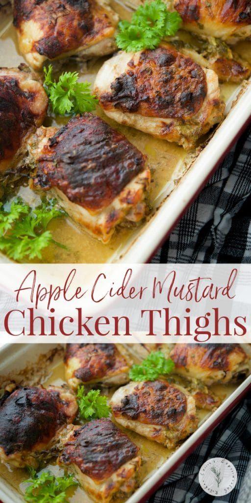 Apple Cider Mustard Baked Chicken Thighs #appleciderchicken